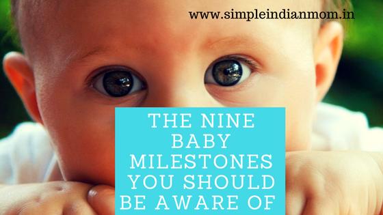 Nine Baby Milestones