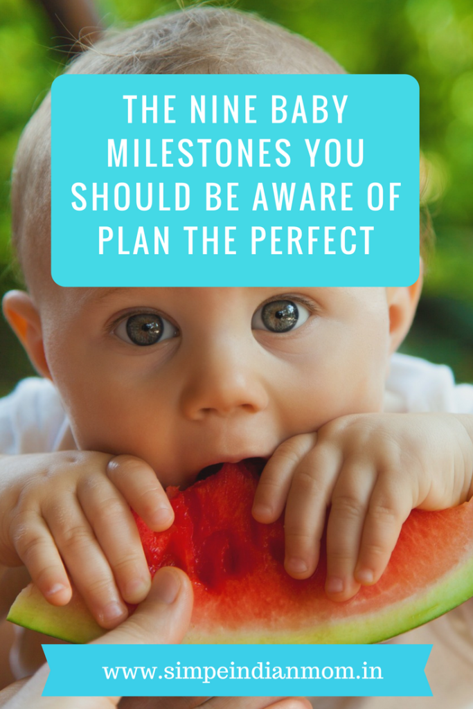 The Nine Baby Milestones You Should Be Aware Of