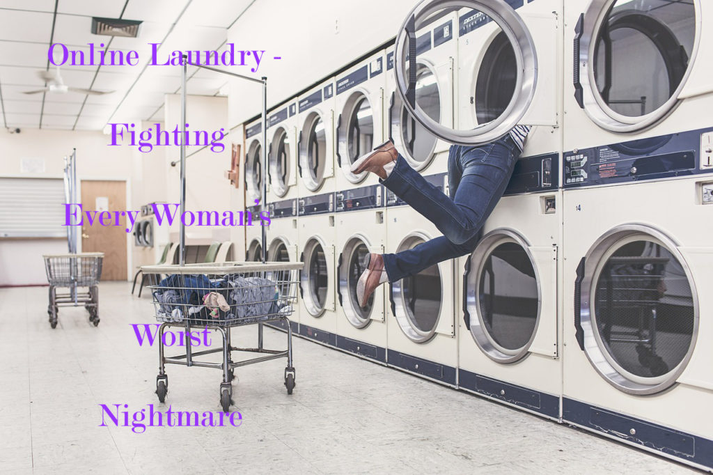 Online Laundry – Fighting Every Woman's Worst Nightmare