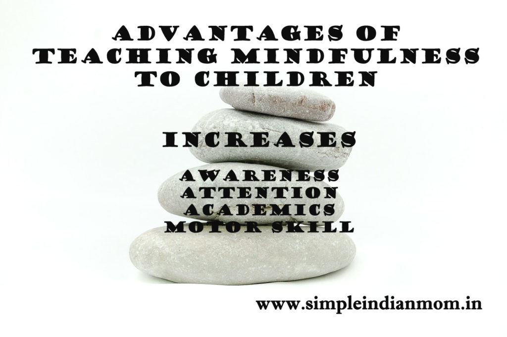 Advantages Of Teaching Mindfulness To Children