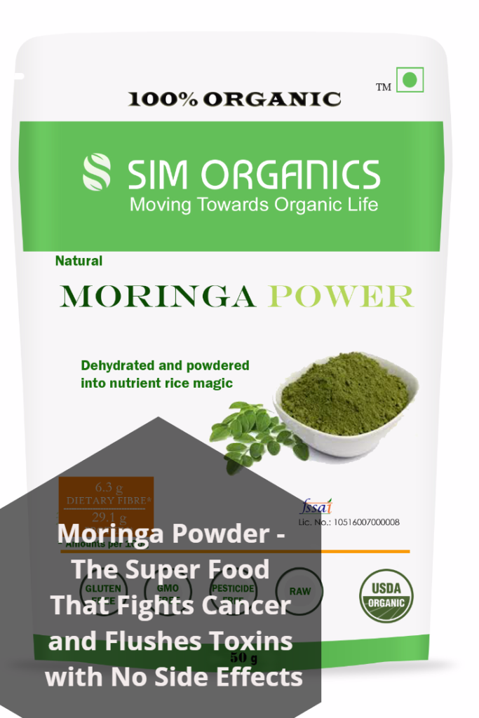 Moringa Powder - The Super Food That Fights Cancer and Flushes Toxins with No Side Effects