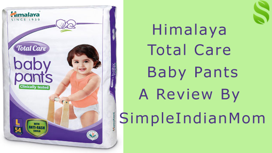 Himalaya Total Care Baby Pants - A Review By SimpleIndianMom