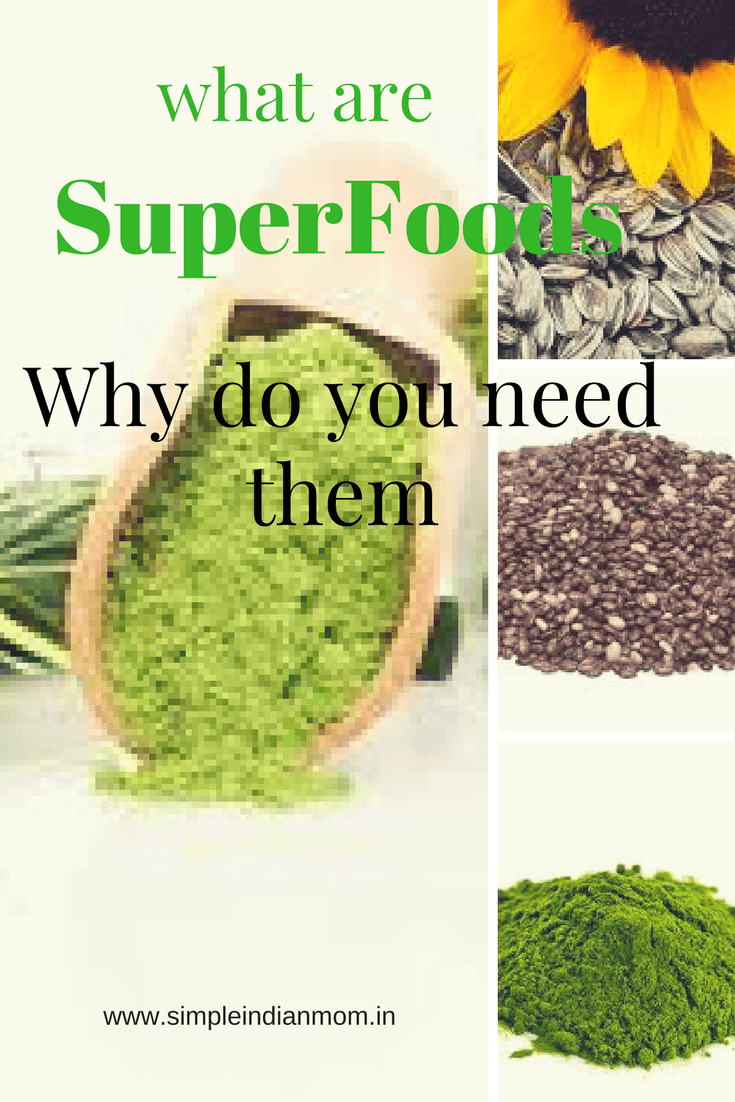 what are superfoods why do you need them