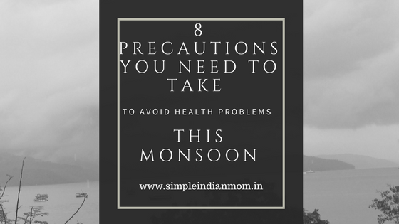 Monsoon has become a bit heavier than the past years and of course this is a reason for all of us – parents to worry. The most important thing that causes worry to us is the health of our family, especially children. Health problems in monsoon mainly arise due to 3 reasons. 1. Mosquito Borne Diseases – Dengue fever, bird flu, Malaria - don't raise your eyebrows – these are exactly the cases of patients getting admitted in hospitals these days. These diseases are very serious and are spread by mosquitoes. You should not be worrying about mosquitoes entering you homes in the evening but also day time because the Dengue carrier enjoys daylight as we do. With so many cities flooding we surely need more care on how to avoid health problems this monsoon. 2. Water borne diseases – such as typhoid and dust allergies caused by molds at home is another reason to be a bit scared of in monsoon. 3. Air Borne Diseases – although the air borne diseases are not specific to any weather, the occurrence of more pathogens in air during this season does not let us check for diseases that can spread through air. Well, the above list stresses one thing for sure – mosquitoes are our prime foes where health problems in monsoon are concerned. It is always advisable to be precautious than to suffer pain and stress after being affected. Here are 8 precautions you need to take to avoid health problems in monsoon. 1. Mosquito Safety Measures Try to keep yourselves and your children safe from mosquitoes. During Day • Do not let water stagnate in any place in or around your home to ensure not to give space for mosquitoes to multiply and proliferate. • Do not let your children out of homes without using child safe mosquito repellent such as Good knight Fabric Roll-On. Just apply 4 dots on your child's clothes and keep him protected for 8 hours. If you have a new born or toddler make sure to use Good knight Patches on your kid's clothes to ensure complete mosquito protection. • A lemon pricked with cloves (2 is enough) works great for repelling mosquitoes during daytime. • Use camphor with neem leaves, keep them in a folded muslin cloth and let it stay in a place in the room. This also is great in driving away mosquitoes during day. During Night Mosquitoes love nights and darkness. Remember swarms of mosquitoes flying above your head just before dusk, it is because of their affinity towards black. Dawn and dusk are specific times when mosquitoes enter your home. They are specifically active at these time slots. Keep the doors shut at these times. Make sure your windows have proper meshes fitted in. Take care that your child is fully covered at these times. 2. Drink Clean Water Filter water using good water purifiers, boil it and then drink. Water is the main culprit behind diseases like Typhoid and you need to make sure you are not taking in some bacteria every time you drink water. 3. Food Safety Do not take food from outside, especially at unprotected eateries. The weather is conducive to all sorts of microbes to grow well, you might not know what goes into your tummy. Home food is the best thing for the season. 4. Take Enough Vitamin C Vitamin C and Vitamin E are considered as the best fighters where diseases are concerned. You need to take these vitamins so that you would be fortified from inside. 5. Avoid Crowds Although you might not avoid your child from going to school, other public places such as exhibitions needs to be avoided in monsoon. This helps to keep a lot of health problems at bay. 6. Drink Golden Milk One thing I always advice parents is to make golden milk a lifestyle especially for children. It has turmeric that acts against viral infections and pepper which is good against bacteria and with milk they are very fine to be had by children. You can check here on how to make golden milk. 7. Keep Some Home Remedies Handy Keep some home remedies for cold handy such as ginger and honey, tulsi, essential oils and so on. You may use them when there is some need. 8. Consult Physician Without Delay If there is cough, cold, pain in joints and fever – all or any – do not hesitate to visit a physician. Don't wait till the situation worsens to go to doctor. With all the above precautions you would be able to avoid health problems during monsoon