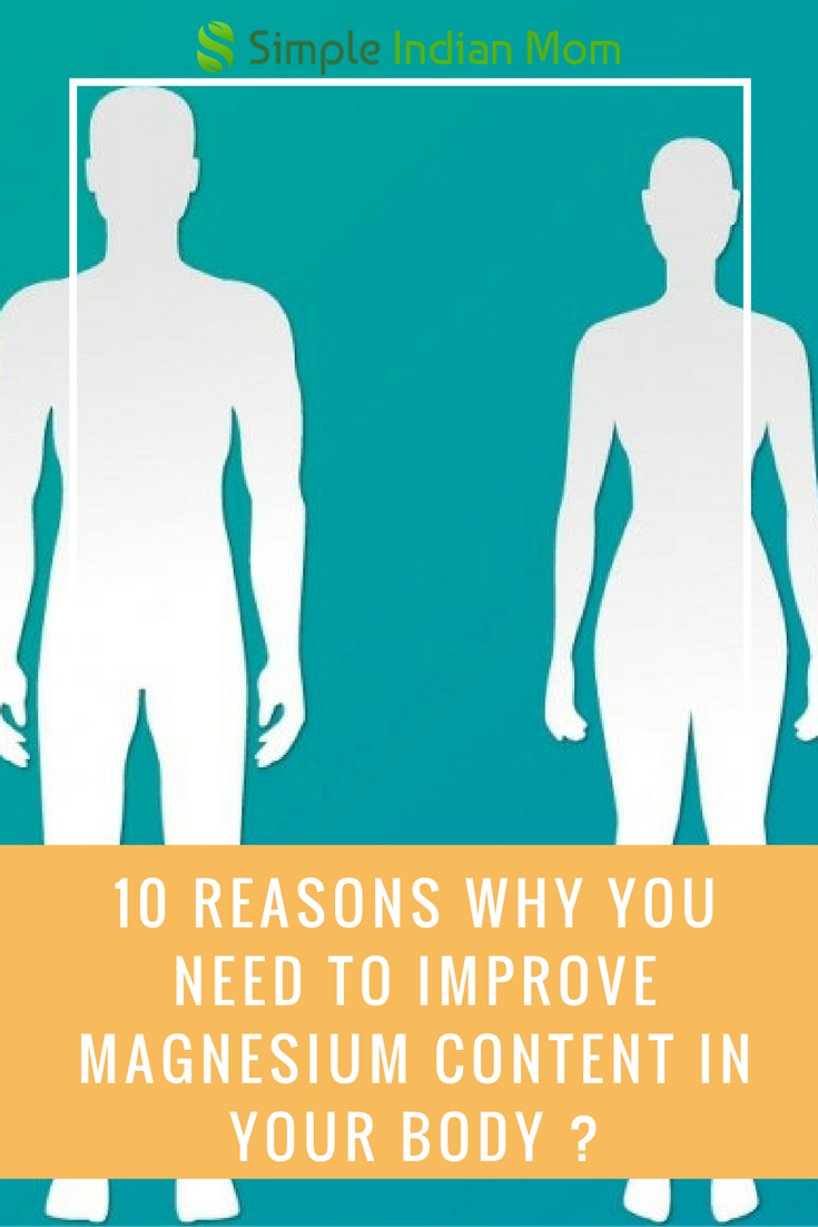10 Reasons Why You Need To Improve Magnesium Content In Your Body