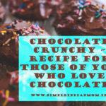 Chocolate Crunchy