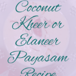 Tender Coconut Kheer is very good for your disgestion and is tasty too