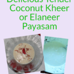 sweet dish made out of tender coconut - simple and tasty recipe