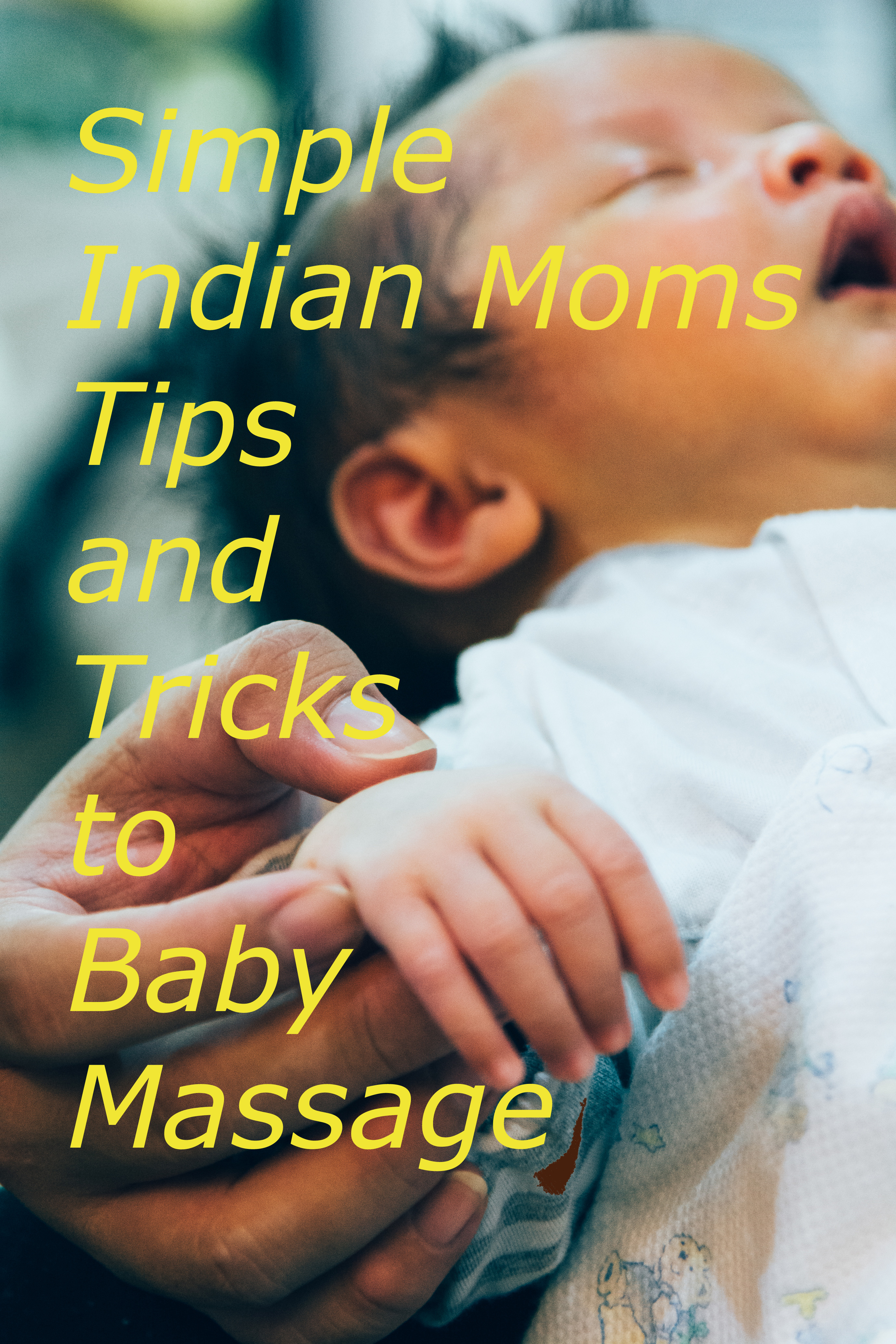 Baby Massage Tips and tricks