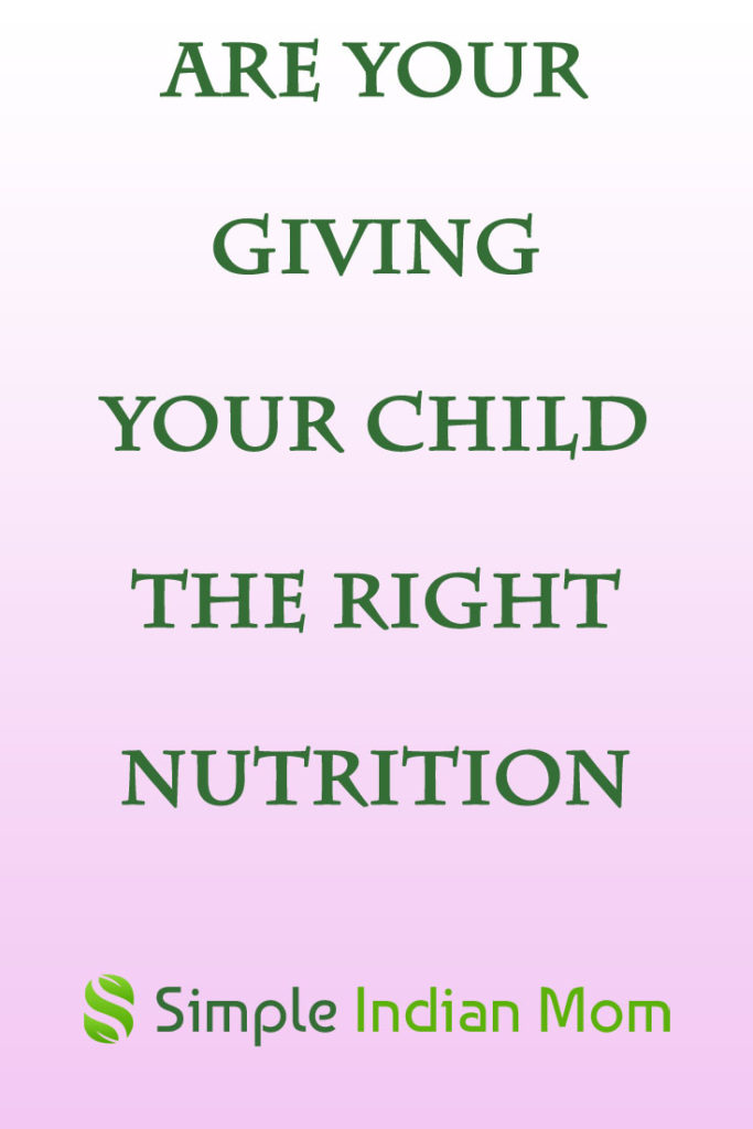 Giving Your Child The Right Nutrition