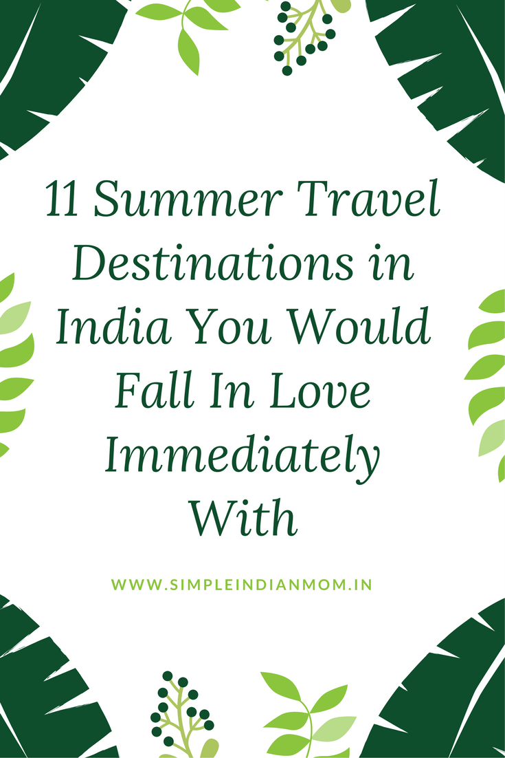 Summer Destinations in India