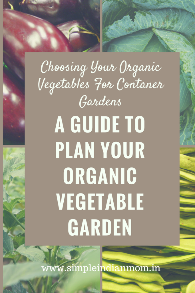 Organic Vegetables For Contaner Gardens
