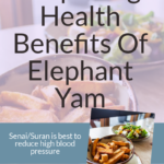 Yam/senai has a number of health benefits ncluding relieving constipation, helping in fighting cancer and worms in tummy and even in getting rid of PMS