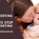 Overparenting – 10 Tips to Stop Overparenting
