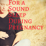 Tips For a Sound Sleep During Pregnancy