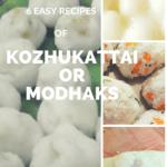 Kozhukattai or Modhaks