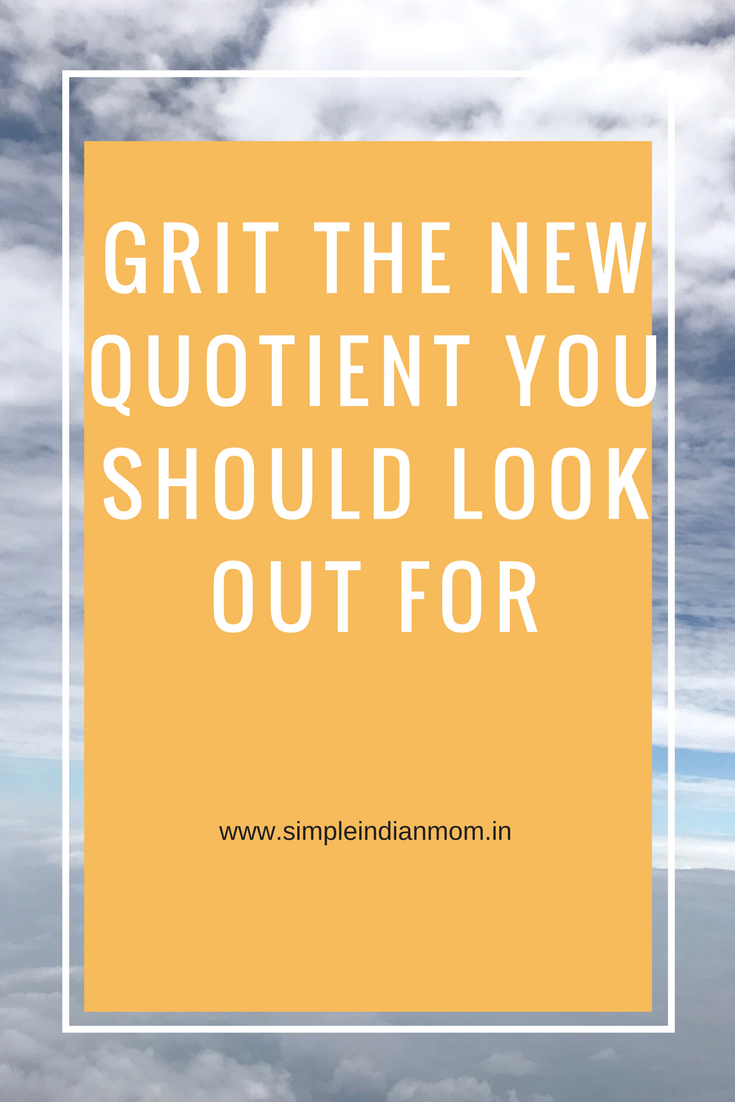 Grit The New Quotient You Should Look Out For