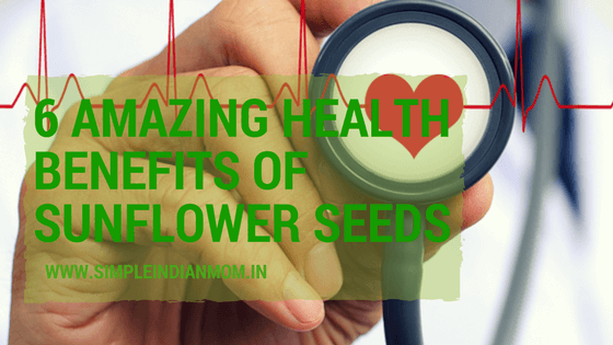 Health Benefits of Sunflower Seeds that is going to amaze you