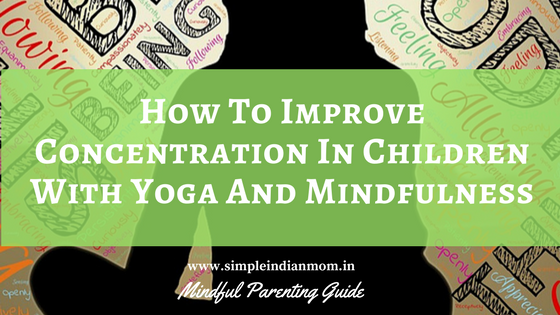 Improve Concentration In Children With Yoga