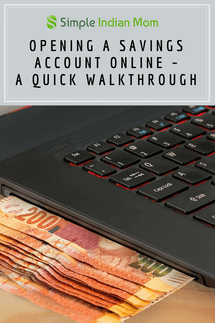 Opening a Savings Account Online – A Quick Walkthrough
