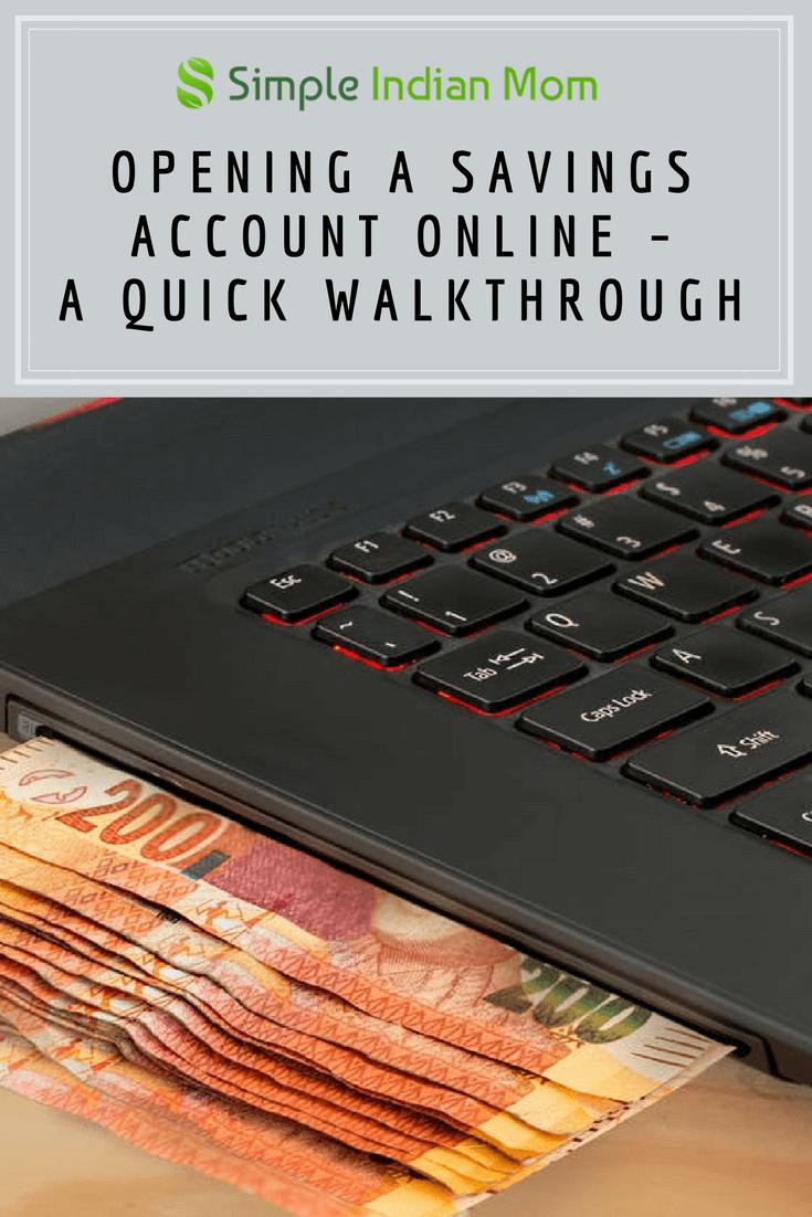 Opening a Savings Account Online – A Quick Walkthrough