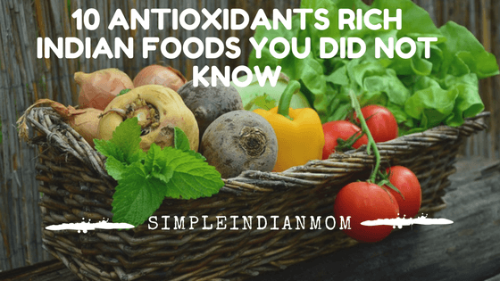 10 Antioxidants Rich Indian Foods