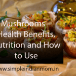 Mushrooms – Health Benefits - Simple Indian Mom