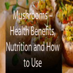 Mushrooms – Health Benefits