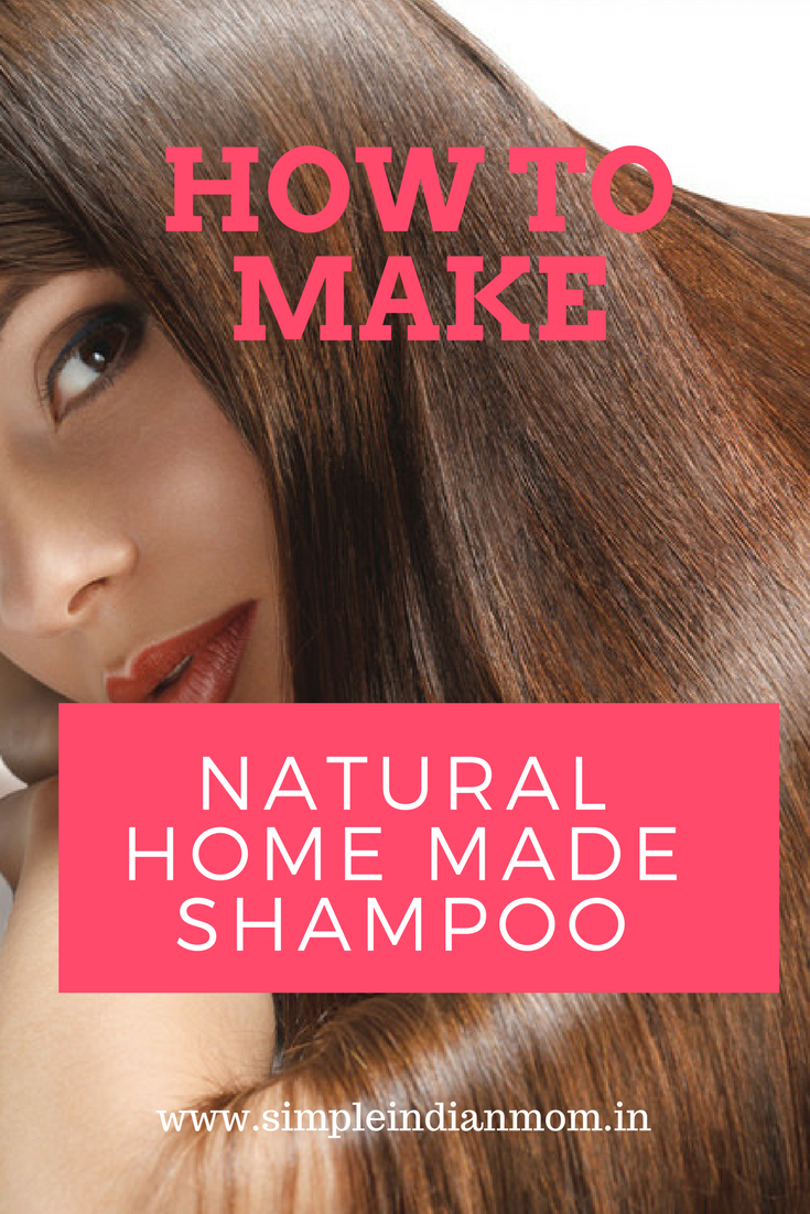 How to make natural home made shampoo for better hair growth simple indian mom - How to make shampoo at home naturally easy recipes ...