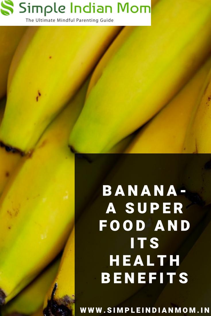 Banana- A Super Food And Its Health Benefits