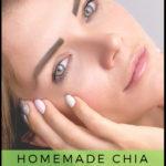 Homemade Chia Seeds Face Masks