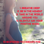 Meditation and mindfulness practice are very useful to have a relaxed, stress-less and peaceful pregnancy. Here are 5 ways how you can preactice mindfulness during pregnancy and begin nurturing your baby within your womb towards a happy life