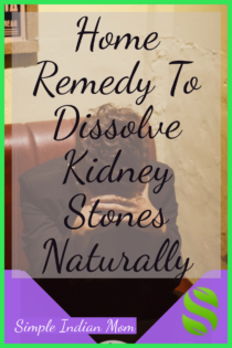 Home remedy to dissolve kidney stones naturally and painlessly